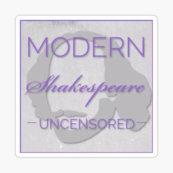 Small Square Logo for Modern Shakespeare Unsensored Podcast Sticker