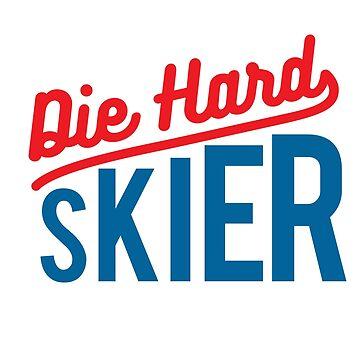 Die-Hard Skier Winter Sports Funny Gift by oceanwaves
