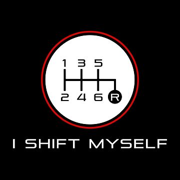 I Shift Myself - (reverse on bottom right) by upick