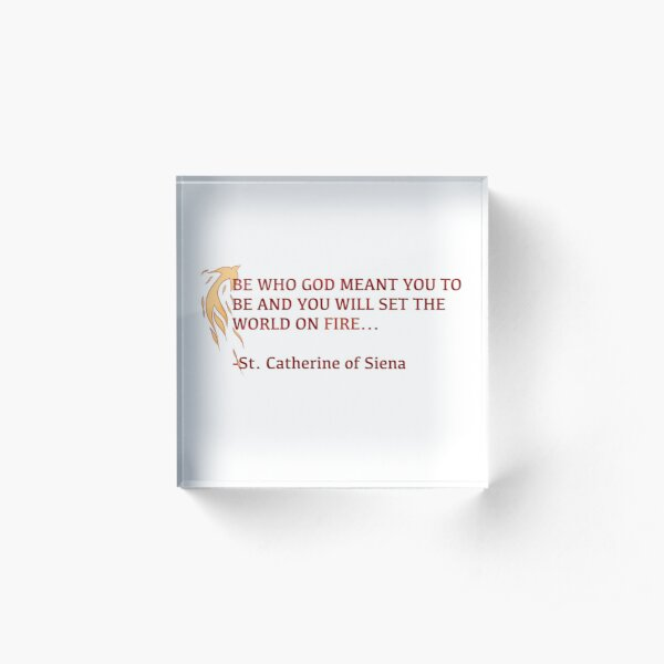 Set The World On Fire! Acrylic Block