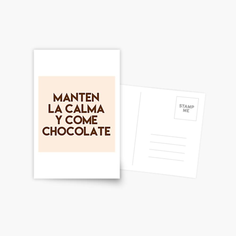 Gifts in Spanish - Manten la Calma y Come Chocolate Postcard