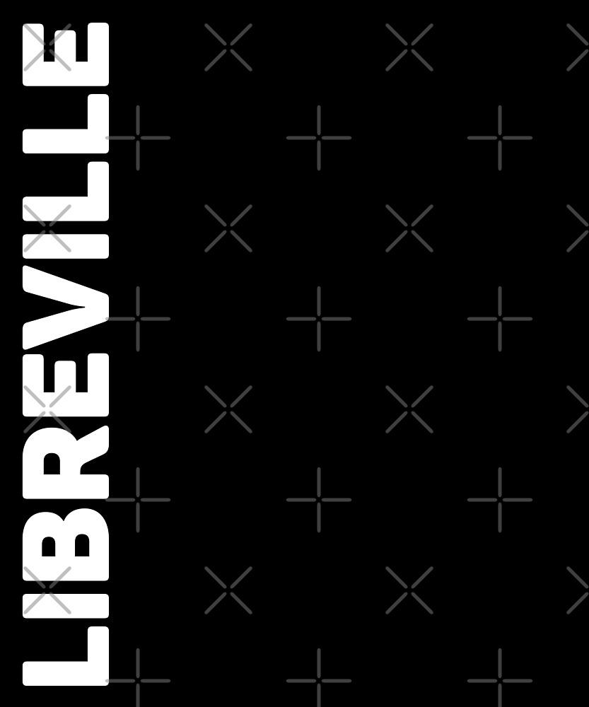 Libreville T-Shirt by designkitsch