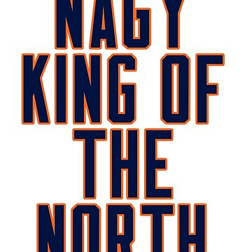 Matt Nagy King of the North by TyroDesign