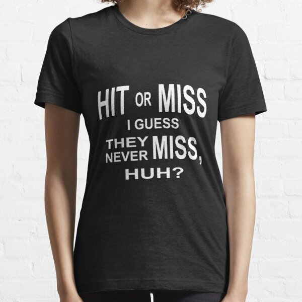 Hit Or Miss Essential T-Shirt