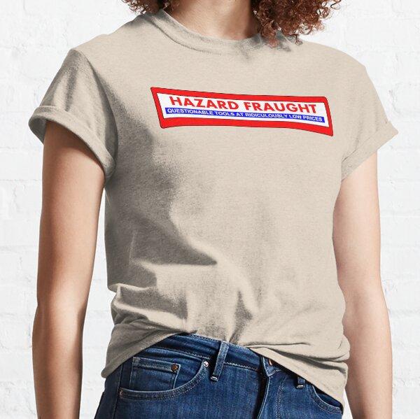 Hazard Fraught Classic T-Shirt