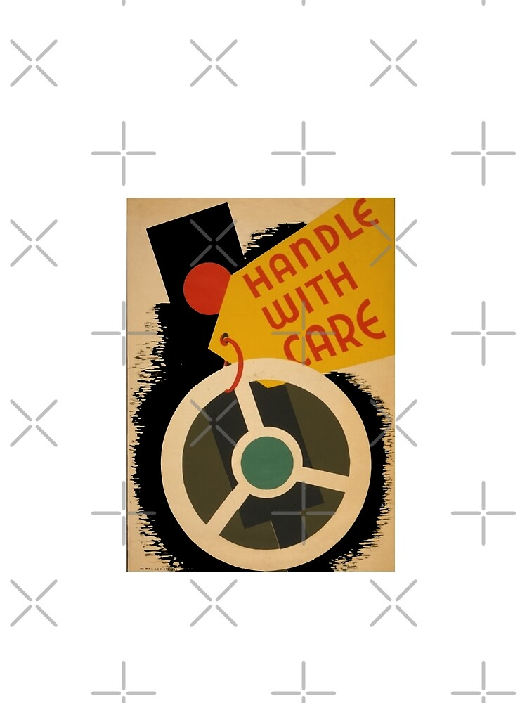 Handle with Care T-Shirt by jackmanlana