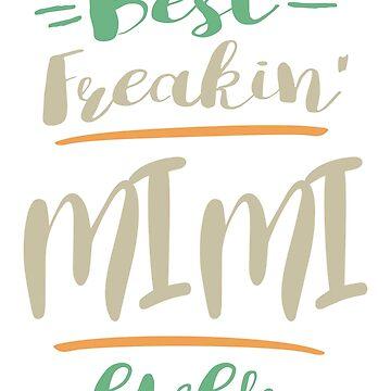 Best Freakin' Mimi by cidolopez