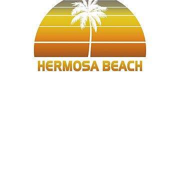 Vintage Hermosa Beach Beach Palm Tree Sunset Cool Family Vacation Souvenir by hlcaldwell