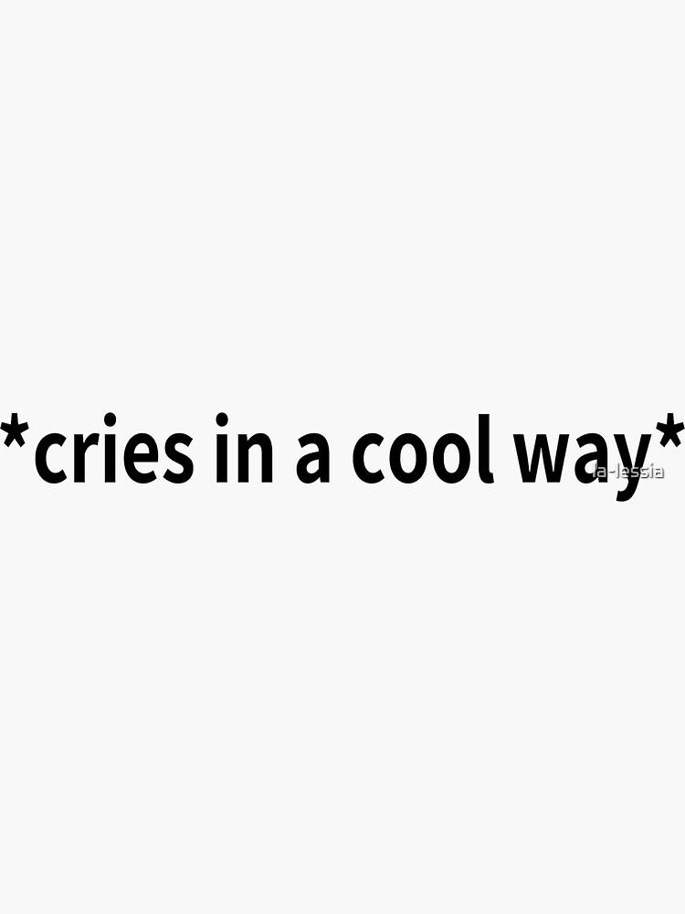 llora de una manera fresca de la-lessia