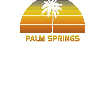 Vintage Palm Springs Beach Palm Tree Sunset Cool Family Vacation Souvenir by hlcaldwell