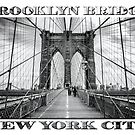 Brooklyn Bridge New York City (black & white with text on white) by Ray Warren