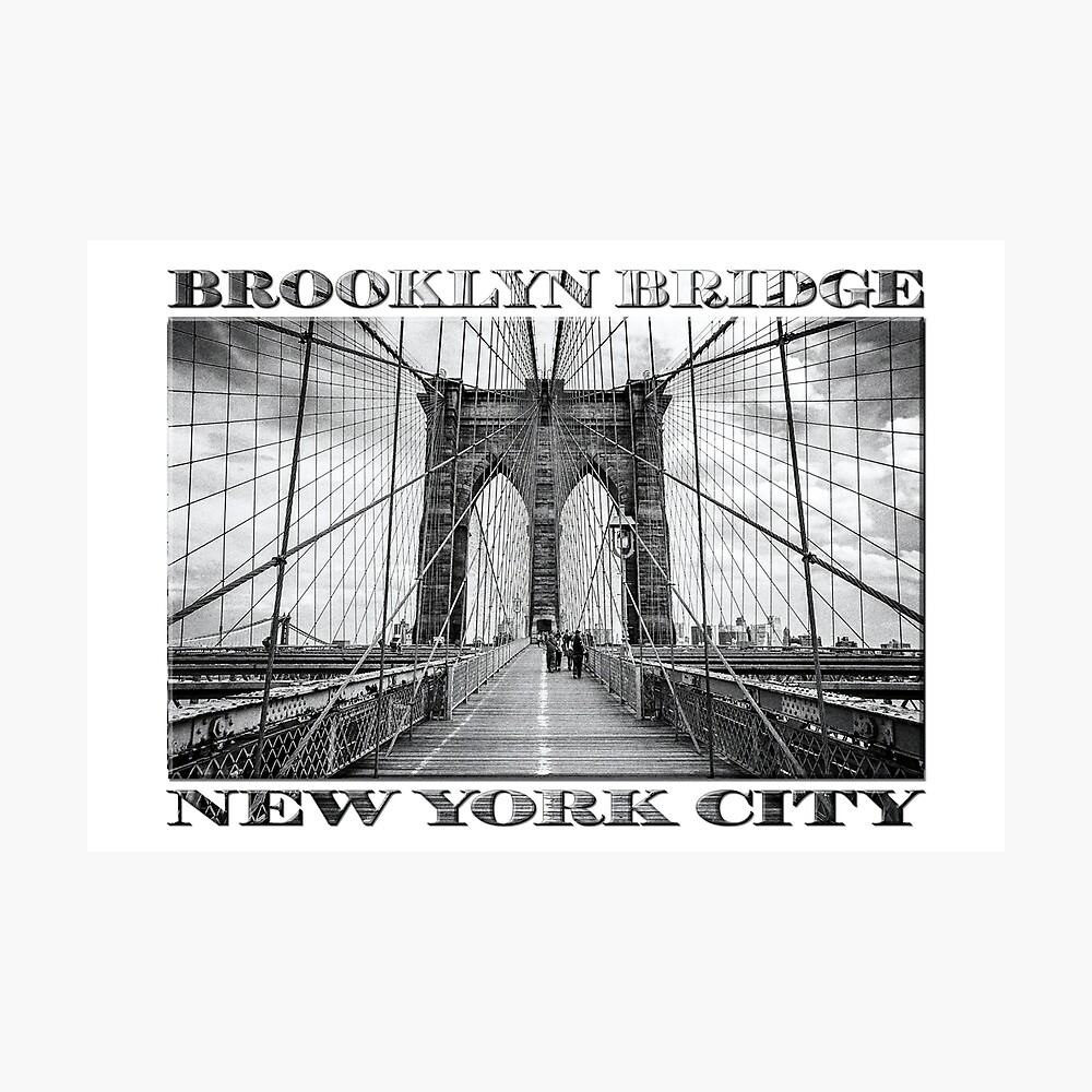 Brooklyn Bridge New York City (black & white with text on white) Photographic Print