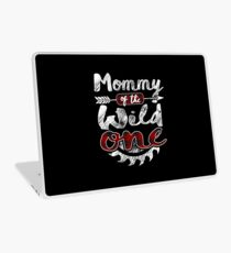 Mommy of the Wild One Shirt Lumberjack Woodworker Sawdust Buffalo Plaid measure once plaid pajamas cabinet maker contractor wood timber working tools Laptop Skin
