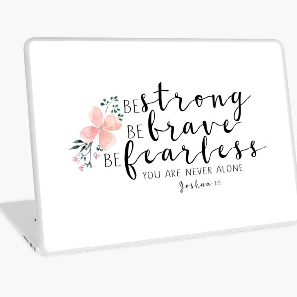 Bible Verse Strong Brave Fearless Laptop Skin By Walk By Faith Redbubble