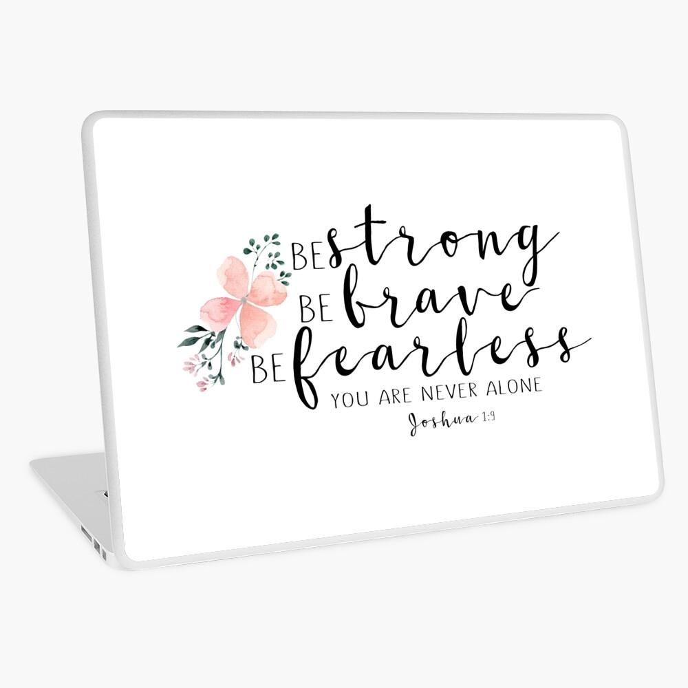 Bible Verse - Strong, Brave, Fearless Laptop Skin