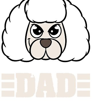 Garb this cute and adorable Poodle Dad tee for you! Best for Fur parents like you!  by Customdesign200