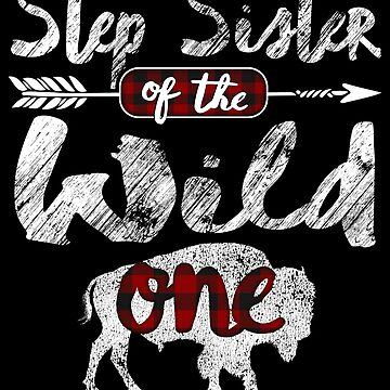 Step Sister of the Wild One Shirt American Bison Buffalo Buffalo Plaid Yellowstone animal spirit Buffaloes survive in parks plaid pajamas by bulletfast