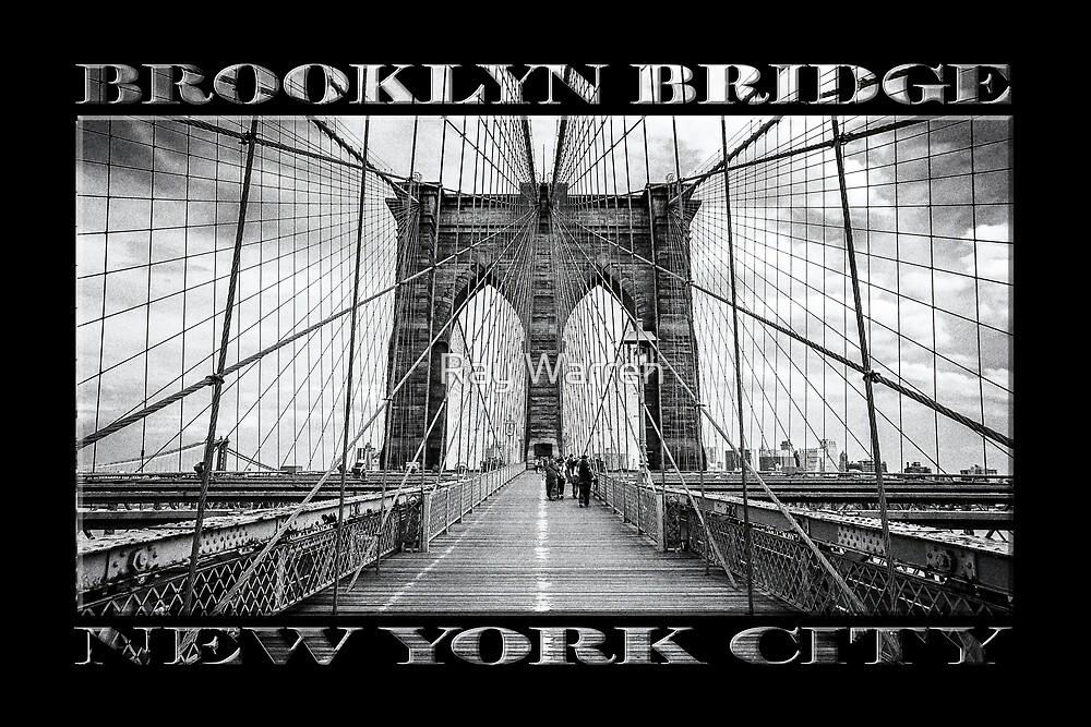 Brooklyn Bridge New York City (black & white poster edition on black) by Ray Warren
