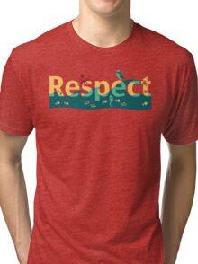 Respect our planet Tri-blend T-Shirt