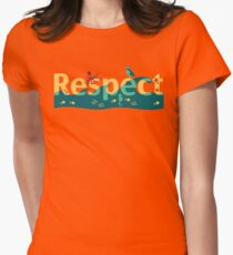 Respect our planet Womens Fitted T-Shirt