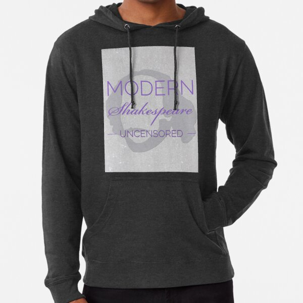 Large Logo Modern Shakespeare Uncensored  Lightweight Hoodie