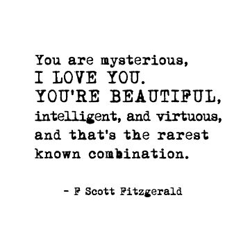 You are mysterious,  I LOVE YOU. - Fitzgerald  by corbrand