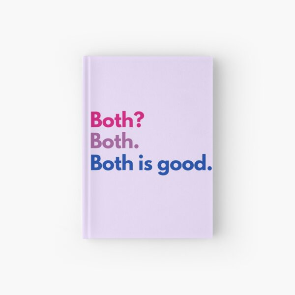 Both Is Good Hardcover Journal