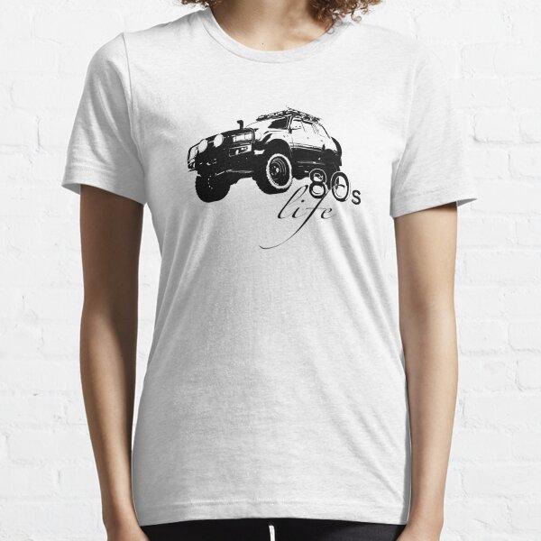 80 Series Life - Landcruiser - 4WD - Toyota Essential T-Shirt