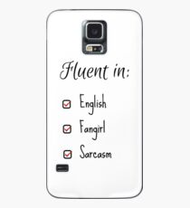 Fluent in: English, Sarcasm and Fangirl Case/Skin for Samsung Galaxy