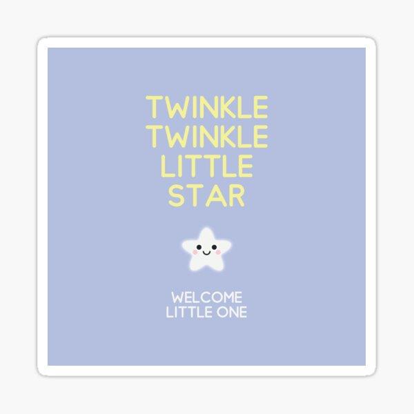 Twinkle twinkle little star – Welcome little one Sticker