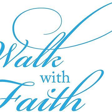 walk with faith by kathrynne