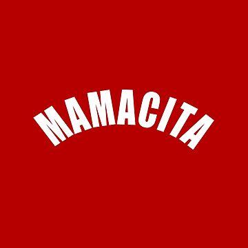 MAMACITA by corbrand