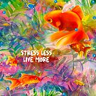 Stress Less Live More by Digital Crush
