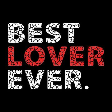 Best Lover Ever by SmartStyle