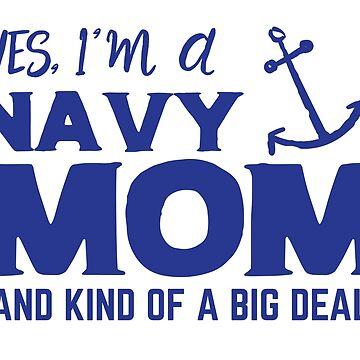 Yes, I'm a NAVY MOM and kind of a big deal with anchor by jazzydevil