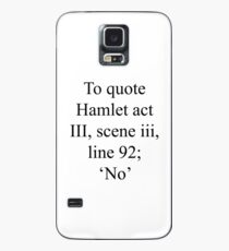 quoting hamlet-NO. Case/Skin for Samsung Galaxy