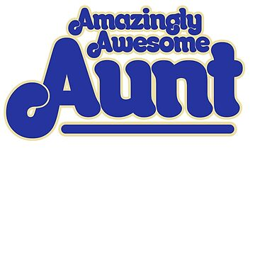 Awesome AUNT by Boogiemonst