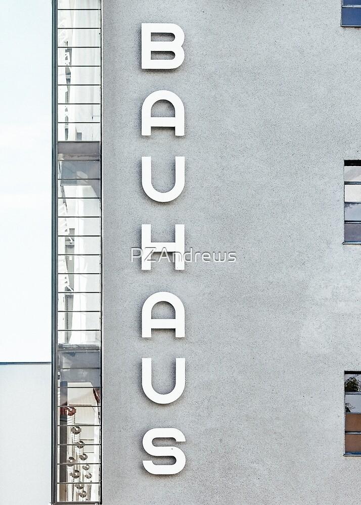 Bauhaus by PZAndrews