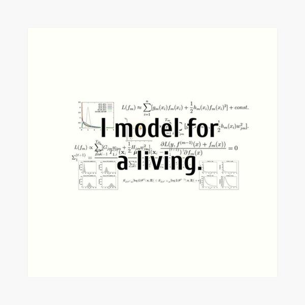 I Model for a Living Art Print