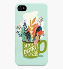 You Deserve A Break iPhone 4s/4 Case