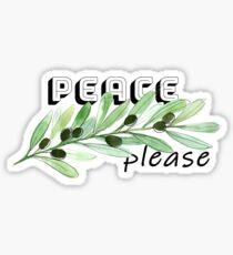 Peace please Sticker