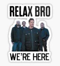 RELAX BRO Sticker