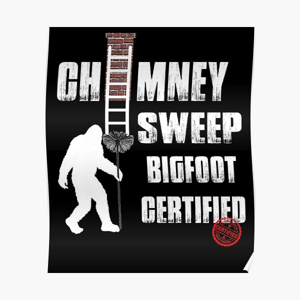 Chimney Sweep Tshirt Funny Chimney Cleaner, Gift Idea Poster