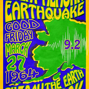 Alaska Earthquake 1964  Retro Poster ~ T-shirts, Cups, Mugs, Scarves, Leggings etc.    by EDROMAXIMUS