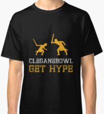 CLEGANEBOWL GET HYPE Classic T-Shirt