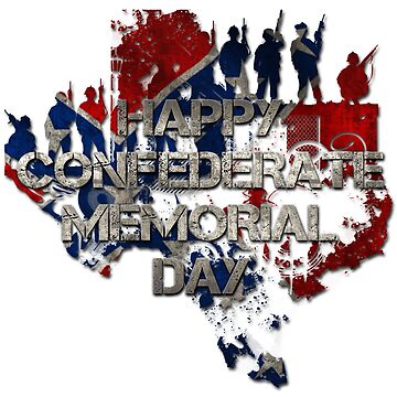 happy Confederate  memorial  day flag shirt by GK-Graphics