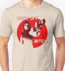 back off... Unisex T-Shirt