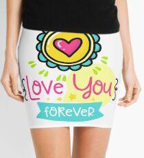 Happy Valentine's Day TShirt - Love You Forever Mini Skirt