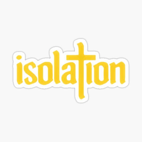 Isolation Sticker: Yellow Sticker