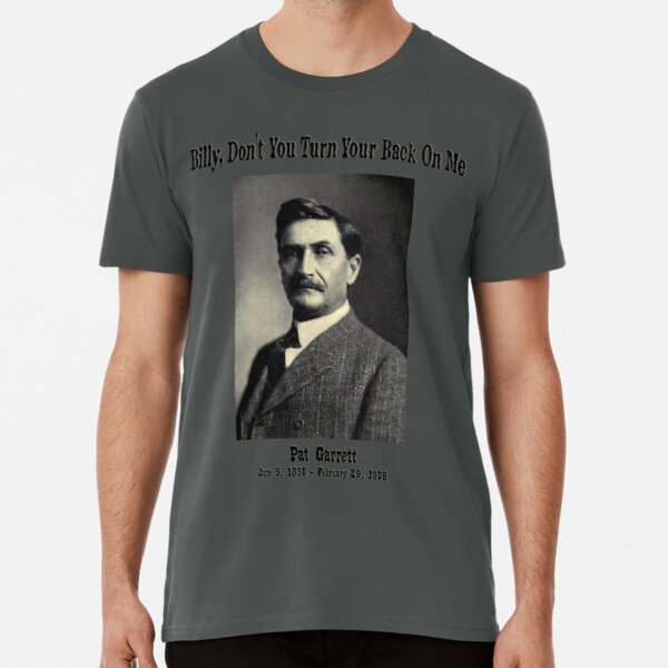 Pat Garrett Premium T-Shirt